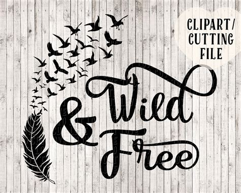 Free quotes svg files for personal use. wild and free svg bird svg feather svg svg designs vinyl