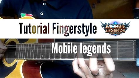 (mobile Legends) Tutorial Theme Song Fingerstyle Guitar