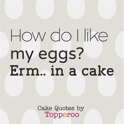 How Do I Like My Eggs? Erm In A Cake  Edible Image Software