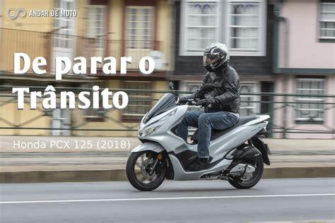 Pcx 2018 Portugal by Teste Honda Pcx 125 2018 De Parar O Tr 226 Nsito Test