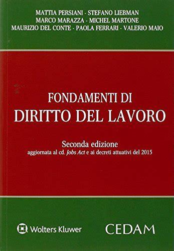 Diritto Sindacale Persiani by Libro Diritto Sindacale Di Gino Giugni