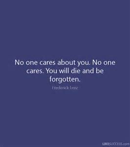 No One Cares About You Quotes