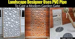 designer pvc landscape designer uses pvc pipe to cast a modern garden gate