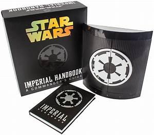Star Wars  Imperial Handbook  A Commander U0026 39 S Guide