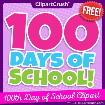 Free 100 Days Of School Clipart  Happy 100th Day Of