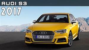Service Client Audi : 2017 audi s3 review rendered price specs release date youtube ~ Medecine-chirurgie-esthetiques.com Avis de Voitures