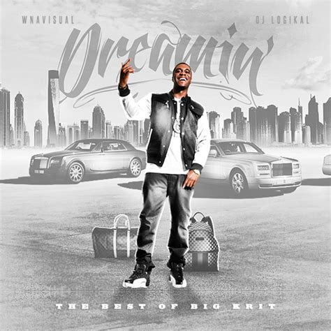big krit dreamin the best of big krit hosted by dj