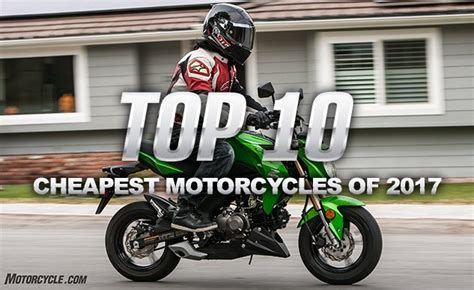Top 10 Cheapest Streetlegal Motorcycles Of 2017