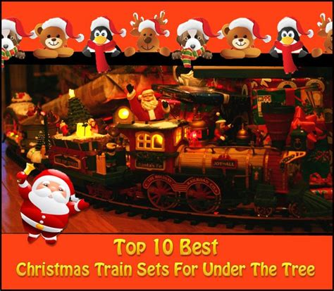 christmas trains for under the tree top 10 best sets for the tree