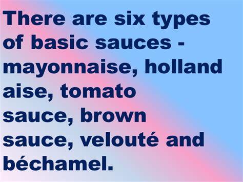 kinds  sauces