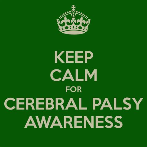 Keep Calm For Cerebral Palsy Awareness Poster  Lo Keep