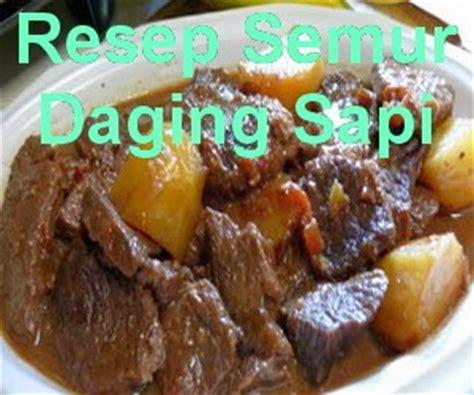 resep  membuat semur daging sapi kentang enak info resep