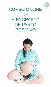 Hipnoparto  Curso De Preparto De Parto Positivo Con