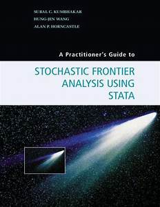 A Practitioners Guide To Stochastic Frontier Analysis