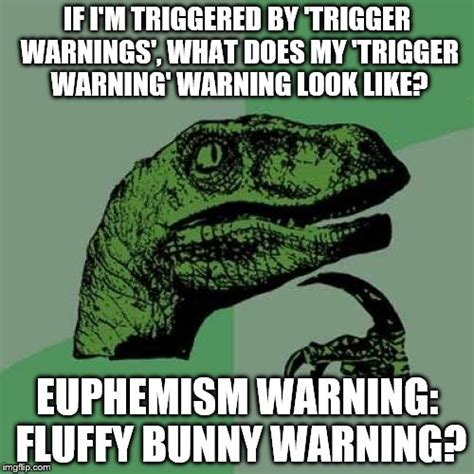 Trigger Warning Template For Shows by Philosoraptor Meme Imgflip