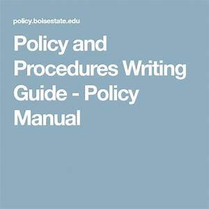 Policy And Procedures Writing Guide