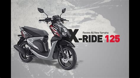Review Yamaha Xride 125 review all new yamaha x ride 125