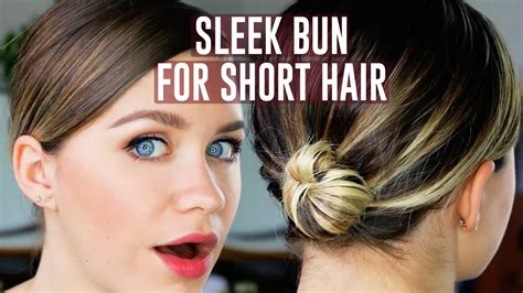 Easy Sleek Bun For Short Hair Tutorial