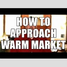 How To Approach Your Warm Market List  Mlm Prospecting Tips Youtube