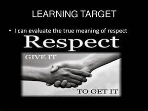 Respect lesson... Respect Definition