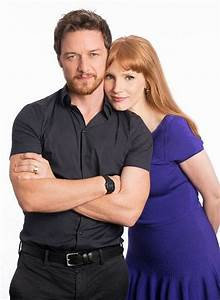 James McAvoy and Jessica Chastain | James McAvoy ...