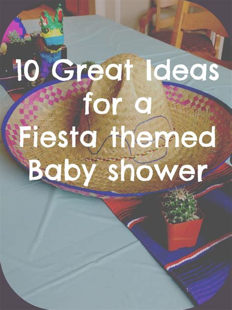 10 great ideas for a fiesta baby shower the ginger life