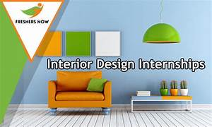 Interior design internships 2018 2019 for freshers and for Interior decor internships