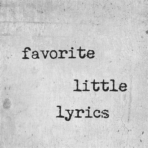 favorite little lyrics