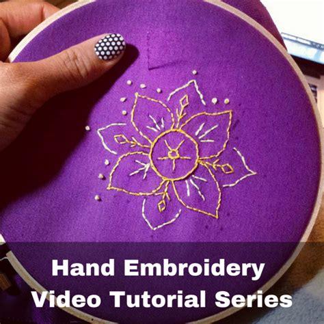 hand embroidery video tutorial series crafty gemini