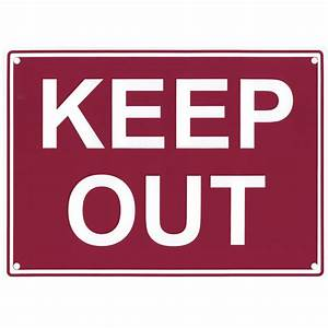 Keep Out Sign 9953   Additional Products   SAS Safety Corp ...
