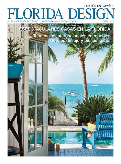 florida design magazine florida design edici 243 n en espa 241 ol magazine digital