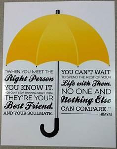 HIMYM Quote, Ho... Wedding Umbrella Quotes