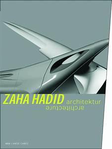 Zaha Hadid Architektur : zaha hadid architektur hatje cantz verlag ~ Frokenaadalensverden.com Haus und Dekorationen