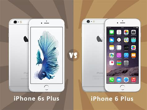 iphone 6s or 6 plus iphone 6s plus vs 6 plus is it really worth the upgrade