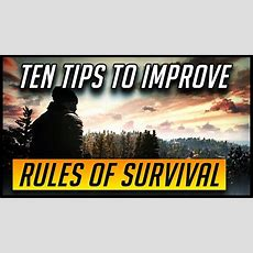 Ten Tips To Get Better At Rules Of Survival  Battle Royale Youtube