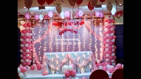birthday decorations  hyd st birthday  call