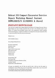 Bobcat 331 Compact Excavator Service Repair Workshop Manual Instant Download Sn 511920001