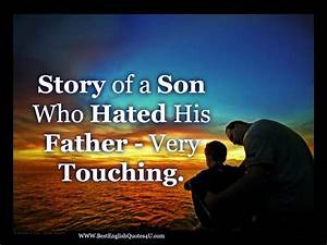 Story of a Son ... Father Son Respect Quotes