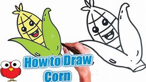 How to draw Cute Corn cartoon corn cob step by step for ...