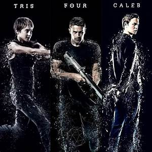 Tris / Four / Caleb Insurgent - Twivergents Photo ...