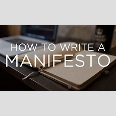 How To Write A Manifesto Youtube