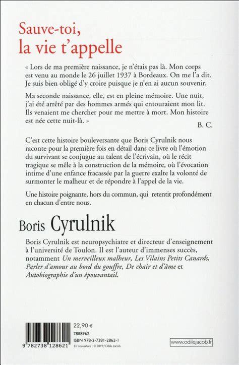 livre sauve toi la vie t appelle boris cyrulnik