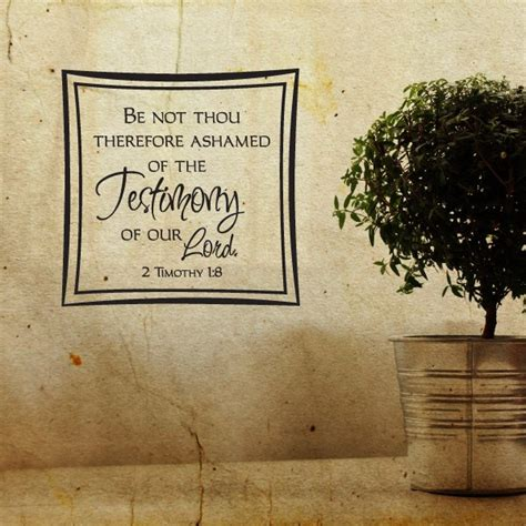 thou  ashamed   testimony   lord  timothy  vinyl wall decal wall quote wall decor
