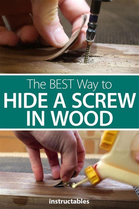 hide  screw  wood woodworking