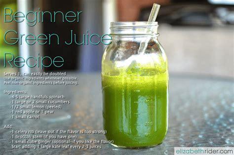 juice recipe juicing beginner start recipes beginners drink elizabethrider taste