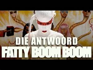 "Die Antwoord - ""Fatty Boom Boom"" (Official Video) - YouTube"