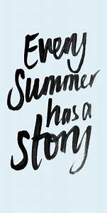 every summer has a story | GET GRAPHIC | Pinterest | Sun ...