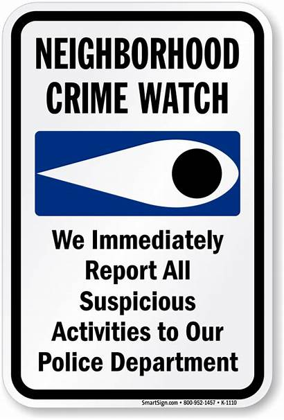 Crime Sign Neighborhood Signs Police 1110 Suspicious