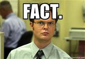 Fact Dwight Sch... Dwight Schrute Fact Quotes