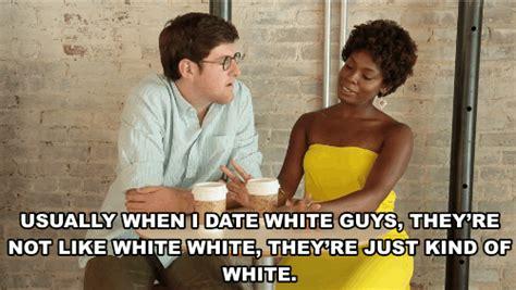 Date A Black Guy They Said Meme - if black women said the stuff white guys say